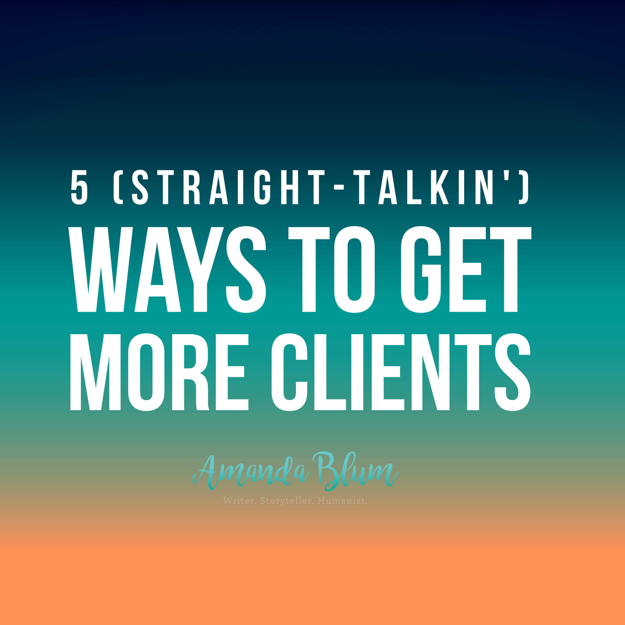 5 ways to get more clients