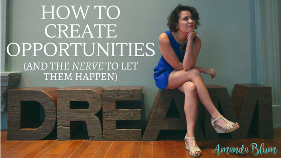 How to create opportunities