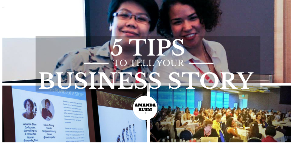 5 Tips to tell your business story